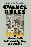 Chance Rules: An Informal Guide to Probability, Risk, and Statistics (Paperback)
