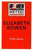 Elizabeth Bowen (Hardback)