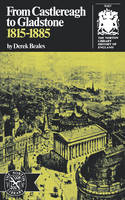 From Castlereagh to Gladstone: 1815-1885 (Paperback)