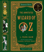 The Annotated Wizard of Oz - The Annotated Books (Hardback)