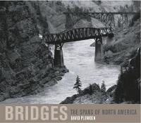 Bridges: The Spans of North America (Hardback)