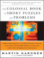 The Colossal Book of Short Puzzles and Problems (Hardback)