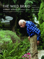 The Wild Braid: A Poet Reflects on a Century in the Garden (Hardback)
