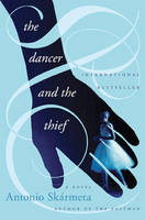 The Dancer and the Thief: A Novel (Hardback)