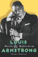 Louis Armstrong, Master of Modernism (Hardback)