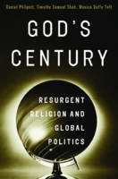 God's Century: Resurgent Religion and Global Politics (Hardback)