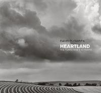 Heartland: The Plains and the Prairie (Hardback)