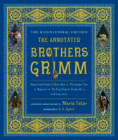 The Annotated Brothers Grimm (Hardback)