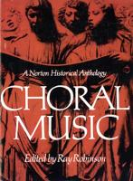 Choral Music: A Norton Historical Anthology (Paperback)
