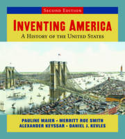 Inventing America: A History of the United States