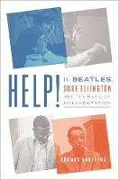 Help!: The Beatles, Duke Ellington, and the Magic of Collaboration (Hardback)