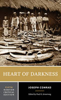 Heart of Darkness - Norton Critical Editions (Paperback)