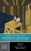 Narrative of the Life of Frederick Douglass - Norton Critical Editions (Paperback)