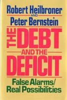 The Debt And Deficit False Alarms Real Possibilities Paperback