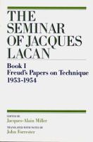 The Seminar of Jacques Lacan: Freud's Papers on Technique (Paperback)