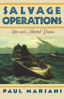 Salvage Operations: New & Selected Poems (Paperback)