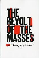 The Revolt of the Masses