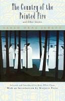 The Country of the Pointed Firs, and Other Stories (Paperback)