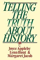 Telling the Truth about History (Paperback)