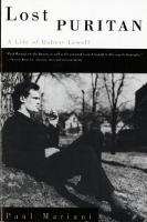 Lost Puritan: A Life of Robert Lowell (Paperback)