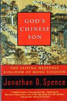 God's Chinese Son: The Taiping Heavenly Kingdom of Hong Xiuquan (Paperback)