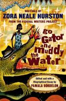 Go Gator and Muddy the Water: Writings (Paperback)