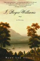 I, Roger Williams: A Novel (Paperback)