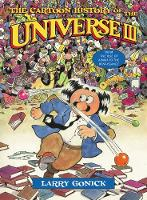 The Cartoon History of the Universe III: From the Rise of Arabia to the Renaissance (Paperback)