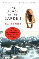 The Beast in the Garden: The True Story of a Predator's Deadly Return to Suburban America (Paperback)