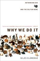 Why We Do It: Rethinking Sex and the Selfish Gene (Paperback)