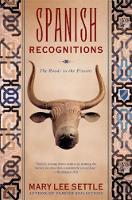 Spanish Recognitions: The Roads to the Present (Paperback)