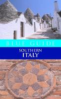 Blue Guide Southern Italy (Paperback)
