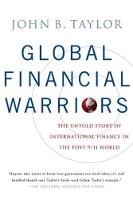Global Financial Warriors: The Untold Story of International Finance in the Post-9/11 World (Paperback)