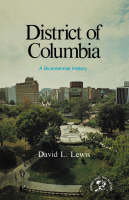 The District of Columbia: A Bicentennial History (Paperback)