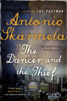 The Dancer and the Thief: A Novel (Paperback)