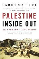 Palestine Inside Out: An Everyday Occupation (Paperback)