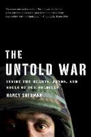 The Untold War: Inside the Hearts, Minds, and Souls of Our Soldiers (Paperback)