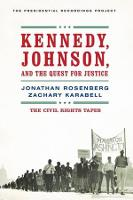 Kennedy, Johnson, and the Quest for Justice: The Civil Rights Tapes (Paperback)