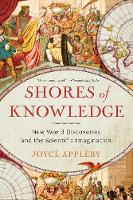 Shores of Knowledge: New World Discoveries and the Scientific Imagination (Paperback)
