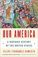 Our America: A Hispanic History of the United States (Paperback)