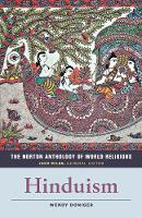 The Norton Anthology of World Religions: Hinduism: Hinduism (Paperback)