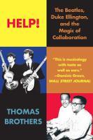 Help!: The Beatles, Duke Ellington, and the Magic of Collaboration (Paperback)