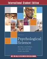 Psychological Science, Fifth International Edition Ebook with Inquizitive and Zaps Folder (Paperback)