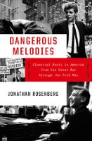 Dangerous Melodies: Classical Music in America from the Great War through the Cold War (Hardback)