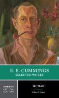 E. E. Cummings: Selected Works - Norton Critical Editions (Paperback)