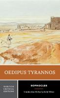 Oedipus Tyrannos - Norton Critical Editions (Paperback)