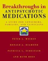 Breakthroughs in Antipsychotic Medications (Paperback)