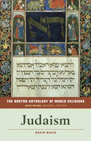 The Norton Anthology of World Religions: Judaism (Paperback)