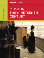 Anthology for Music in the Nineteenth Century (Paperback)