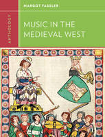 Anthology for Music in the Medieval West (Paperback)